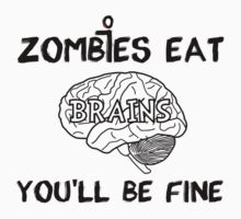 Zombies Eat Brains by bungeecow