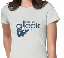 I'm a gleek Womens Fitted T-Shirt