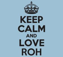 Keep Calm and Love ROH Kids Clothes