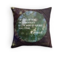 The Flowers Fade. Throw Pillow