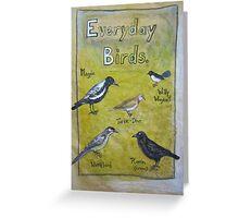 Everyday Birds Greeting Card