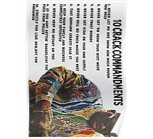 10 Crack Commandments Poster