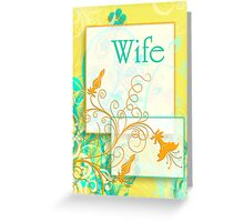 Flowers for Your Wife Greeting Card