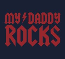 My daddy rocks Kids Tee
