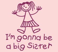 I'm gonna be a big sister Kids Tee