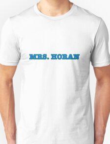 MRS. HORAN Unisex T-Shirt