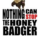 honey badger does not stop by nadil