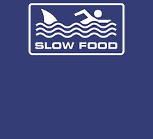 Slow food - Shark Unisex T-Shirt