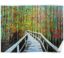 Walkway in the woods  Poster
