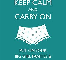 Put on your big girl panties and your sexiest boots . . . by Laughing Abi