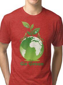Go Green T-Shirt Tri-blend T-Shirt