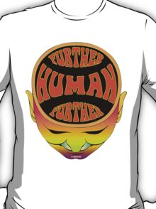 FurTher Human T-Shirt T-Shirt