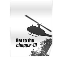 Quotes and quips - Choppa~ - light Poster
