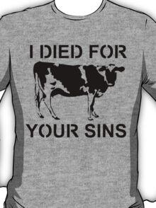 I Died Sins T-Shirt T-Shirt
