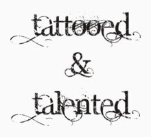 Tattooed & Talented by Jess Meacham