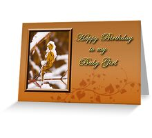Birthday To My Baby Girl Leaf Greeting Card
