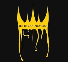 Not a Dragon Unisex T-Shirt