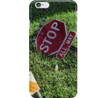 Stop Stop in the Neighborhood iPhone Case/Skin