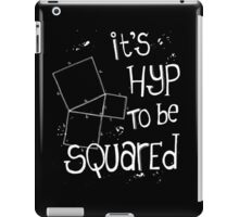 It's Hyp to be Squared (white) iPad Case/Skin