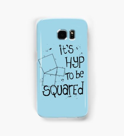 It's Hyp to be Squared (black) Samsung Galaxy Case/Skin