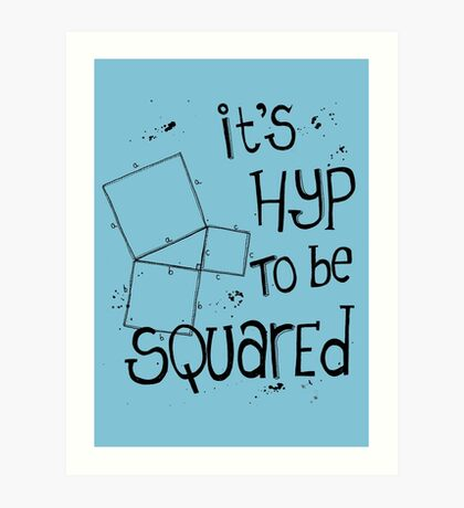 It's Hyp to be Squared (black) Art Print