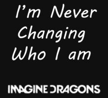 Never Changing Who I Am by babywolf