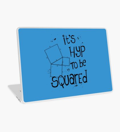 It's Hyp to be Squared (black) Laptop Skin