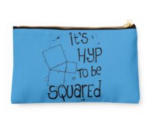 It's Hyp to be Squared (black) Studio Pouch