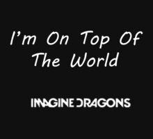 I'm On Top Of The World by babywolf