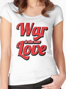 War is the new Love v2 Women's Fitted Scoop T-Shirt