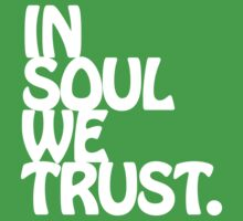 In Soul We Trust. Kids Clothes