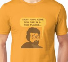 George Lucas May Have Gone Too Far Unisex T-Shirt