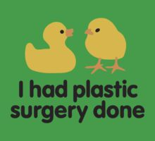 I had plastic surgery done (rubber duck) by LaundryFactory