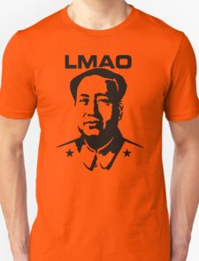LMAO - Laughing my ass off (Mao Zedong) T-Shirt