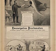 Emancipation proclamation of President Abraham Lincoln Freeing the Slaves of the United States by Adam Asar