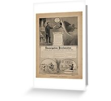 Emancipation proclamation of President Abraham Lincoln Freeing the Slaves of the United States Greeting Card