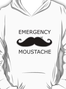Emergency Moustache T-Shirt