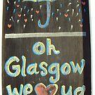 Oh Glasgow we ❤ ya! by biddumy