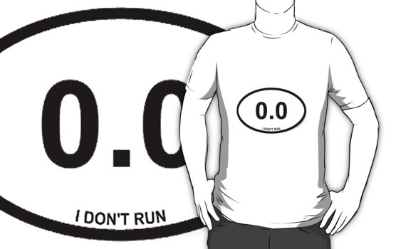0.0 I Don't Run Funny  by sturgils