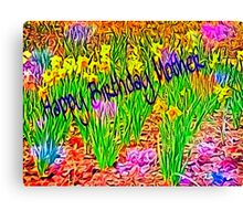 Abstact Daffodils Birthday Card for Mother(with writing in memory of mine) Canvas Print