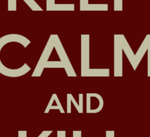 Keep Calm and Kill Akuma Sticker