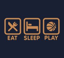Eat Sleep Play Basketball Kids Clothes