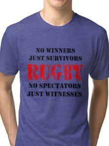 NO WINNERS JUST SURVIVORS RUGBY Tri-blend T-Shirt