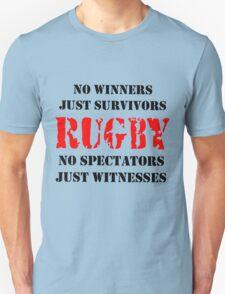 NO WINNERS JUST SURVIVORS RUGBY Unisex T-Shirt