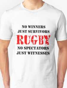 NO WINNERS JUST SURVIVORS RUGBY Unisex T-Shirt