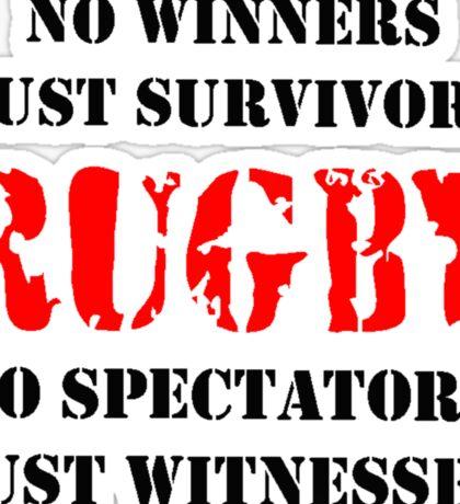NO WINNERS JUST SURVIVORS RUGBY Sticker
