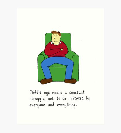Middle age constant struggle. Art Print
