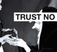 Trust No Bitch  Sticker