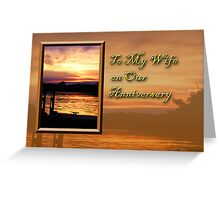 To My Wife On Our Anniversary Pier Greeting Card