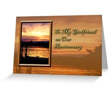 To My Girlfriend On Our Anniversary Pier Greeting Card